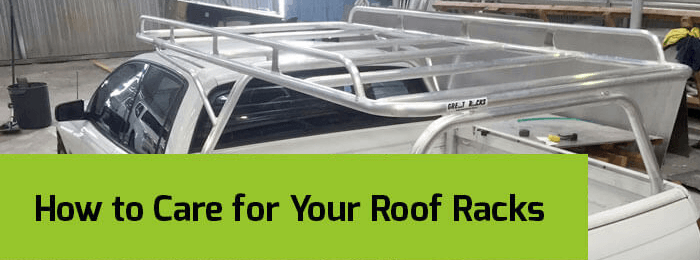 How to Care for Your Roof Racks